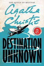 Destination Unknown Paperback  by Agatha Christie