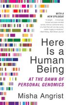 Here Is a Human Being Paperback  by Misha Angrist