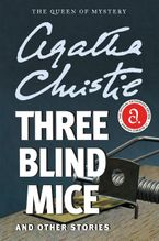 Three Blind Mice and Other Stories Paperback  by Agatha Christie