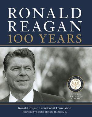 Ronald Reagan: 100 Years book image