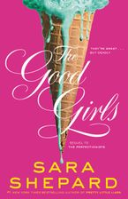 The Good Girls Hardcover  by Sara Shepard