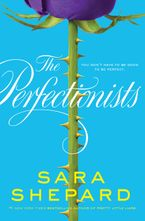 The Perfectionists Hardcover  by Sara Shepard
