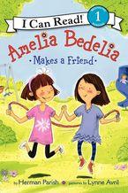 amelia-bedelia-makes-a-friend
