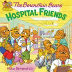 The Berenstain Bears: Hospital Friends Paperback  by Mike Berenstain