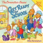 The Berenstain Bears Get Ready for School Paperback  by Mike Berenstain