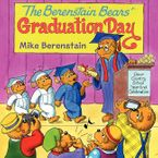 The Berenstain Bears' Graduation Day Paperback  by Mike Berenstain