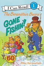 The Berenstain Bears: Gone Fishin