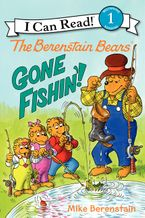 The Berenstain Bears: Gone Fishin'! Hardcover  by Mike Berenstain