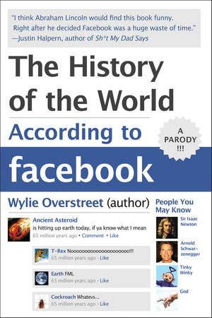 The History of the World According to Facebook book image