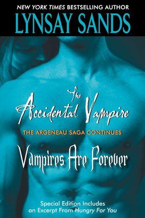The Accidental Vampire Plus Vampires are Forever and Bonus Material