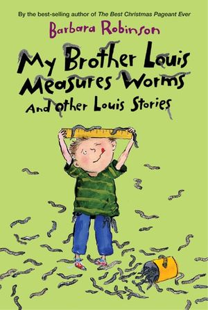 My Brother Louis Measures Worms book image