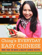 Ching's Everyday Easy Chinese Hardcover  by Ching-He Huang