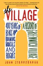 The Village Paperback  by John Strausbaugh