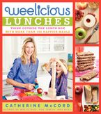 Weelicious Lunches Hardcover  by Catherine McCord