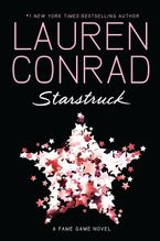 Starstruck Hardcover  by Lauren Conrad