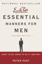 Essential Manners for Men 2nd Edition Paperback  by Peter Post