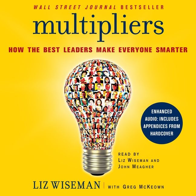 Multipliers Liz Wiseman Downloadable Audio File