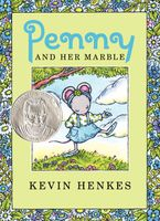 Penny and Her Marble Hardcover  by Kevin Henkes