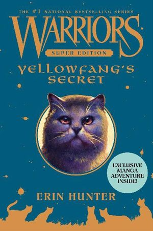 Warriors Super Edition: Yellowfang's Secret book image