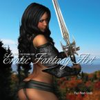 The Future of Erotic Fantasy Art Hardcover  by Paul Peart-Smith