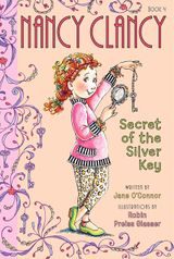Fancy Nancy: Nancy Clancy, Secret of the Silver Key