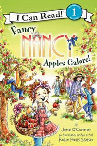 Fancy Nancy: Apples Galore!