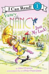 Fancy Nancy: Just My Luck!