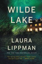 Wilde Lake Hardcover  by Laura Lippman