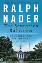 The Seventeen Solutions eBook  by Ralph Nader