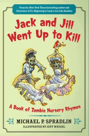 Jack and Jill Went Up to Kill book image