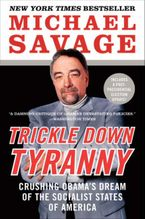 Trickle Down Tyranny Paperback  by Michael Savage