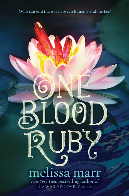 One Blood Ruby - Melissa Marr - Hardcover