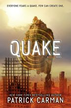 Quake Hardcover  by Patrick Carman