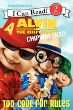 alvin-and-the-chipmunks-chipwrecked-too-cool-for-rules