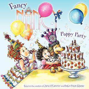 Fancy Nancy: Puppy Party