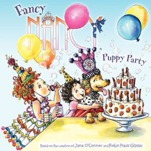 Fancy Nancy: Puppy Party
