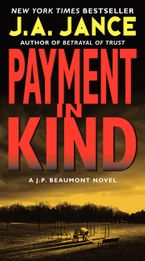 Payment in Kind Paperback  by J. A. Jance