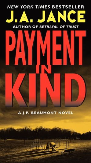 Payment in Kind Paperback  by J. Jance