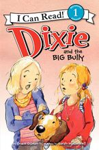 dixie-and-the-big-bully