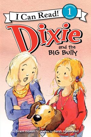 Dixie and the Big Bully book image