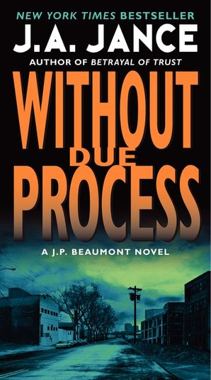 Without Due Process Paperback  by J. Jance