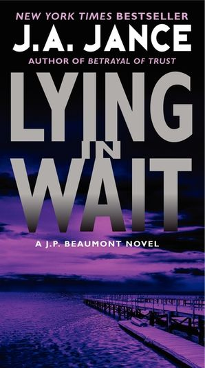 Lying in Wait Paperback  by J. Jance