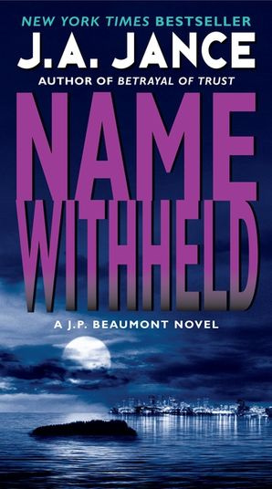 Name Withheld Paperback  by J. Jance