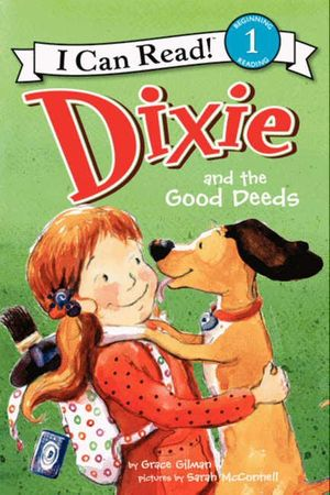 Dixie and the Good Deeds book image