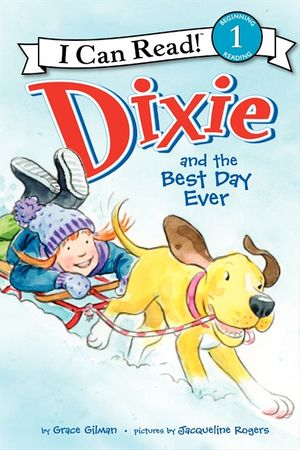 Dixie and the Best Day Ever book image
