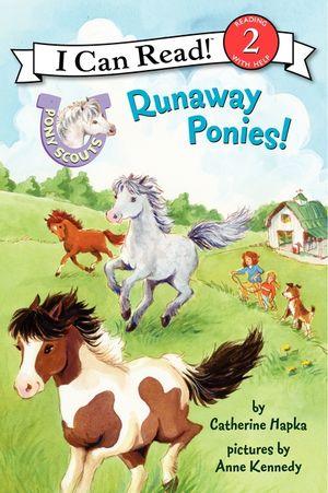Pony Scouts: Runaway Ponies! book image