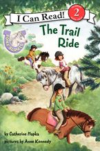 Pony Scouts: The Trail Ride Hardcover  by Catherine Hapka