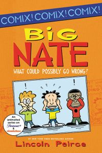 big-nate-what-could-possibly-go-wrong