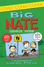 Big Nate: Genius Mode Paperback  by Lincoln Peirce