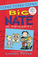 Big Nate: Mr. Popularity Paperback  by Lincoln Peirce